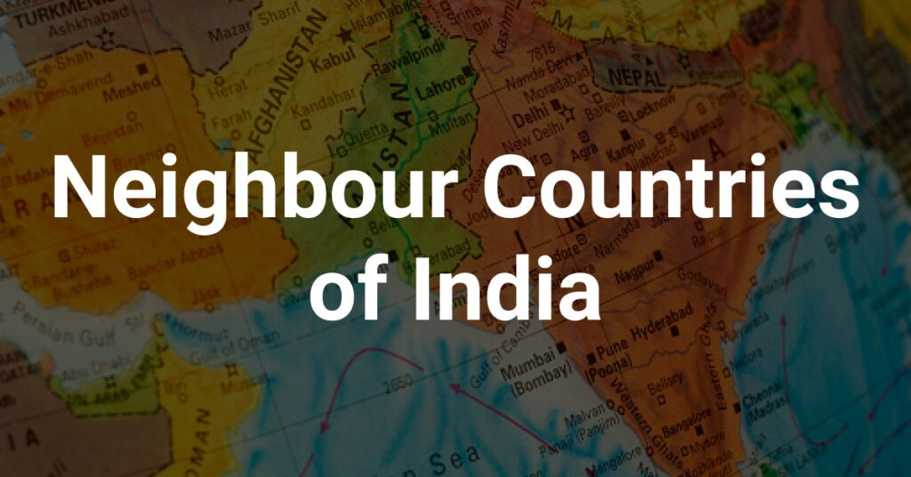 Neighbour countries of india